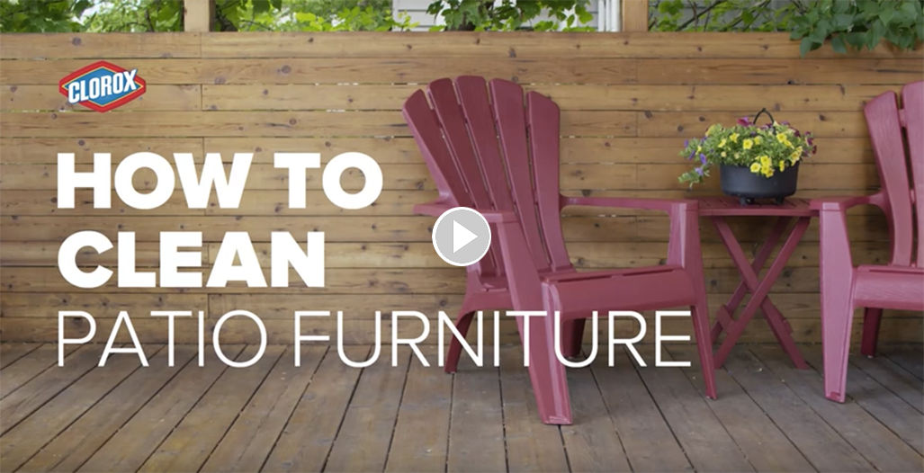 How To Clean Patio Furniture Clorox