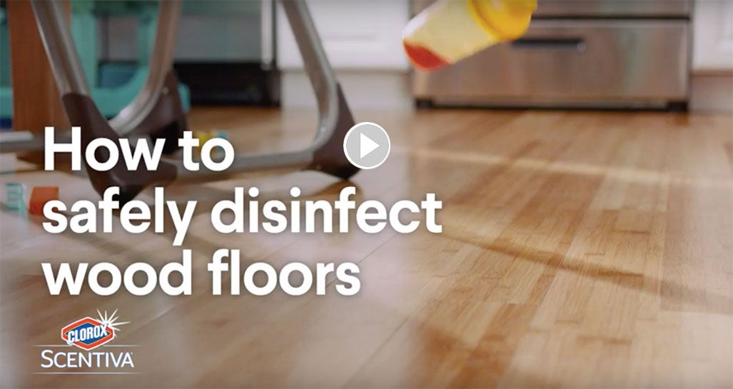 How To Safely Disinfect Hardwood Floors Clorox Scentiva Mopping